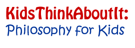 KidsThinkAboutIt! Philosophy for Kids, Books, Apps & Teacher Resources